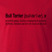 Bullterrier Quote Graphic Red Tee Shirt