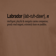 Labrador Quote Graphic Brown Tee Shirt
