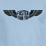 Buy Faster than you Motorcyclist speed biker Graphic Light Blue Tee Shirt