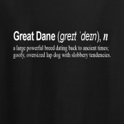 Great Dane Dog Funny Quote Graphic Black Tee Shirt