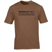 Great Dane Dog Funny Quote Graphic Brown Tee Shirt