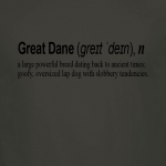 Buy Great Dane Dog Funny Quote Graphic Charcoal Tee Shirt