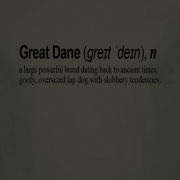 Great Dane Dog Funny Quote Graphic Charcoal Tee Shirt