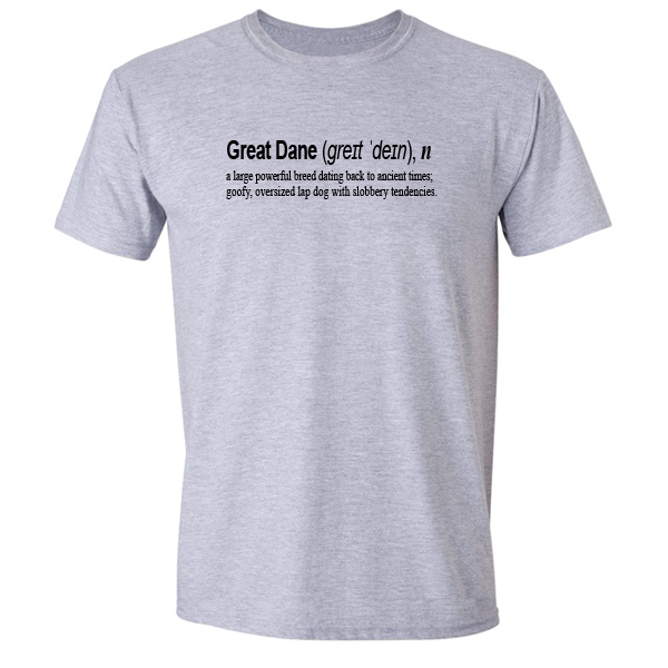 Buy Great Dane Dog Funny Quote Graphic Grey Tee Shirt