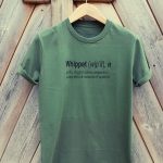 Buy Whippet Quote Graphic Sport Green Tee Shirt