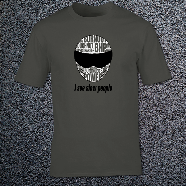 Buy Slow People Stig Petrol Head Power Graphic Charcoal grey Tee Shirt