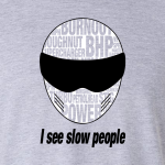 Buy Slow People Stig Petrol Head Power Graphic Light grey Tee Shirt